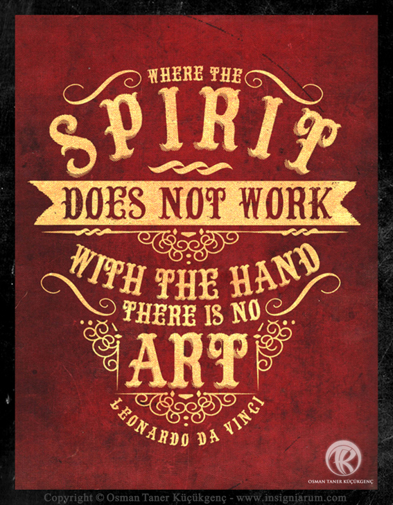"TYPOGRAPHY QUOTES ""Where the spirit does not work with the hand there is no art."" Leonardo da Vinci"